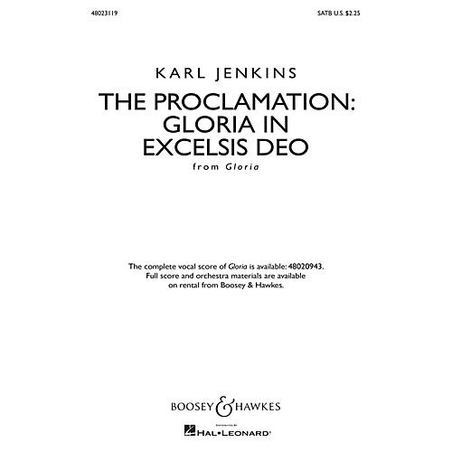 Boosey and Hawkes The Proclamation: Gloria in Excelsis Deo from Gloria SATB composed by Karl Jenkins