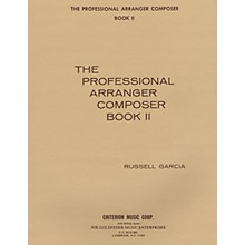Criterion The Professional Arranger Composer - Book 2 Criterion Series Softcover with CD Written by Russell Garcia