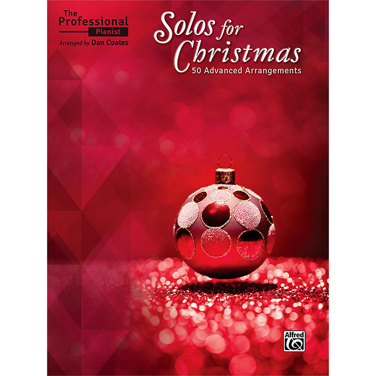 Alfred The Professional Pianist: Solos for Christmas Advanced