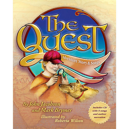 Hal Leonard The Quest (Adventure Story and Songs) Book and CD pak Composed by John Jacobson