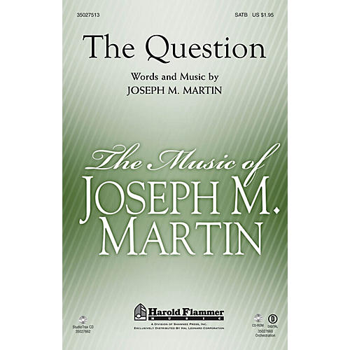Shawnee Press The Question SATB composed by Joseph M. Martin