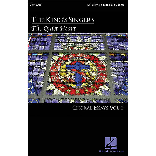 Hal Leonard The Quiet Heart: Choral Essays Volume 1 SATB DV A Cappella by The King's Singers arranged by Philip Lawson