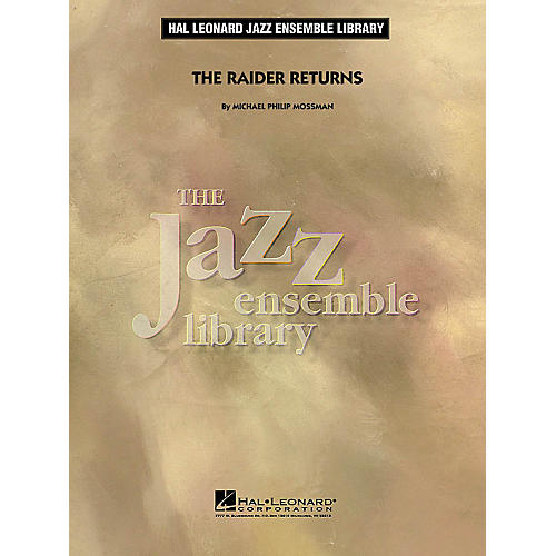 Hal Leonard The Raider Returns Jazz Band Level 4 Composed by Michael Philip Mossman
