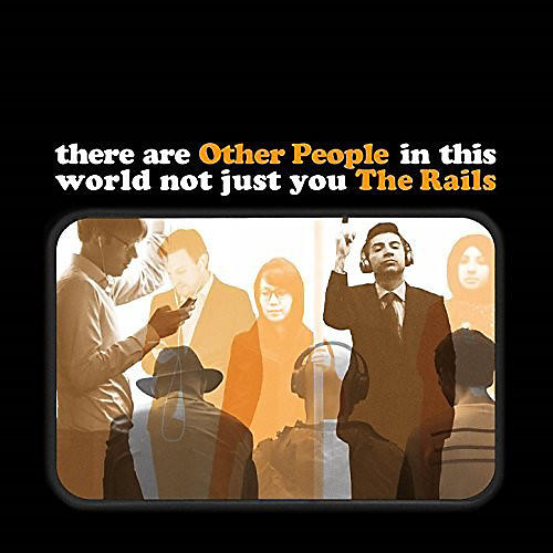Alliance The Rails - Other People