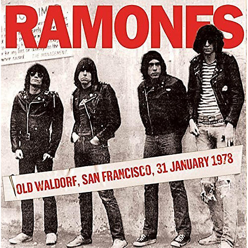 Alliance The Ramones - Old Waldorf, San Francisco, 31 January 1978