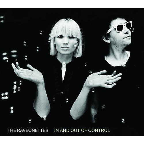 Alliance The Raveonettes - In and Out Of Control