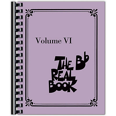 Hal Leonard The Real Book - Volume VI (B-Flat Instruments) Fake Book Series Softcover