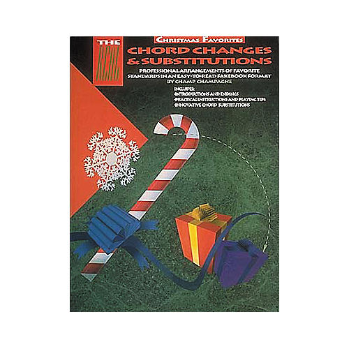 Hal Leonard The Real Chord Changes and Substitutions Christmas Favorites (Fake Book)