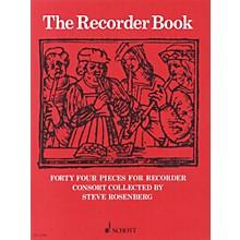 Schott The Recorder Book Schott Series by Various Arranged by Steve Rosenberg