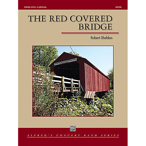Alfred The Red Covered Bridge Concert Band Grade 3 Set