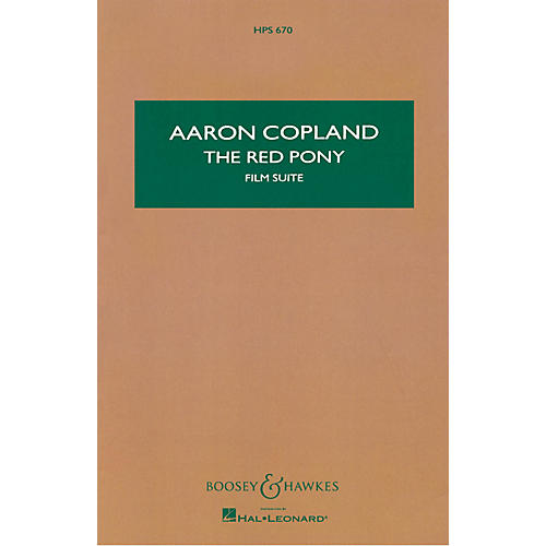Boosey and Hawkes The Red Pony (Study Score) Boosey & Hawkes Scores/Books Series Softcover Composed by Aaron Copland