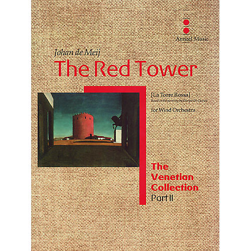 Amstel Music The Red Tower (La Torre Rossa) (The Venetian Collection) Concert Band Level 5 Composed by Johan de Meij