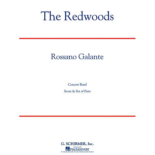 G. Schirmer The Redwoods Concert Band Level 4 Composed by Rossano Galante