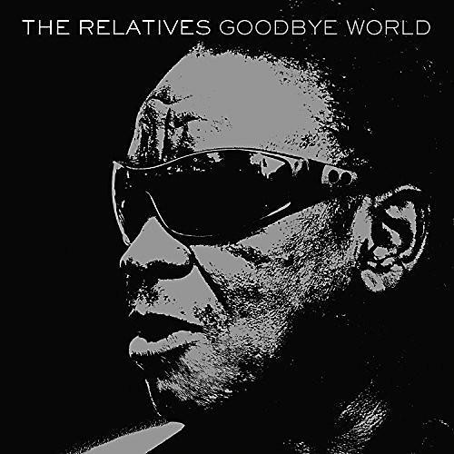 Alliance The Relatives - Goodbye World