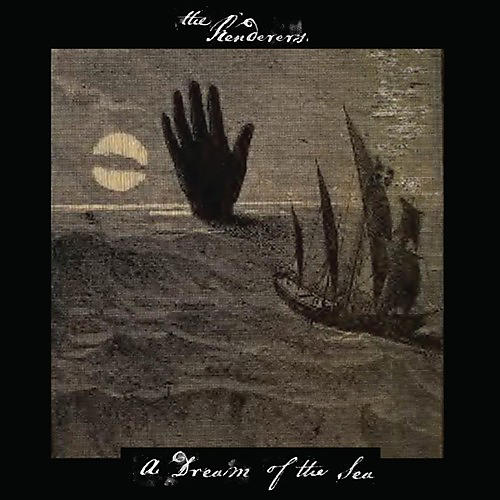 Alliance The Renderers - A Dream Of The Sea