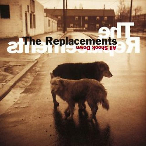Alliance The Replacements - All Shock Down