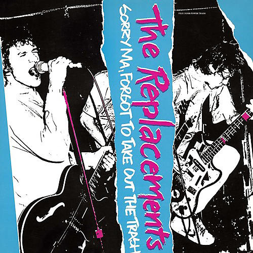 Alliance The Replacements - Sorry Ma Forgot to Take Out the Trash