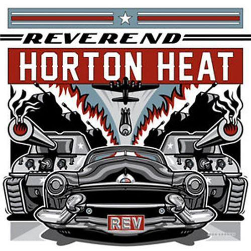 Alliance The Reverend Horton Heat - Rev