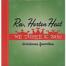 The Reverend Horton Heat - We Three Kings