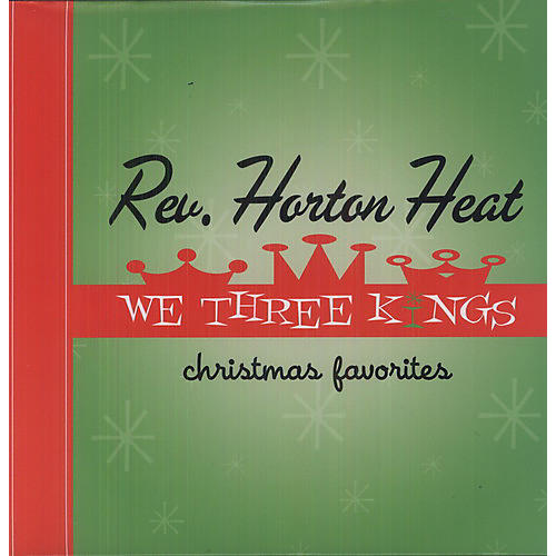Alliance The Reverend Horton Heat - We Three Kings