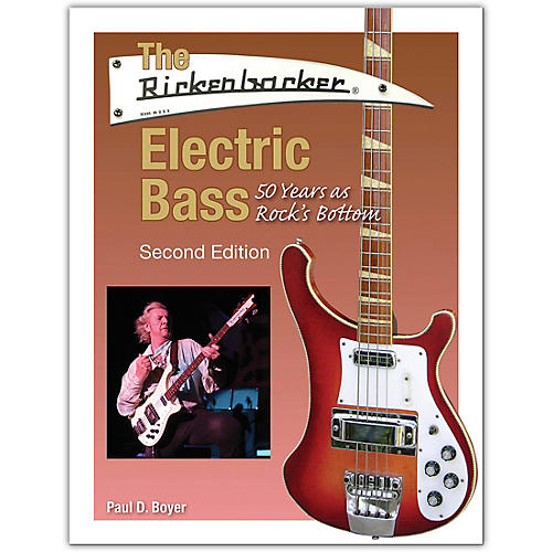 Hal Leonard The Rickenbacker Electric Bass - Second Edition Book Series Softcover Written by Paul D. Boyer