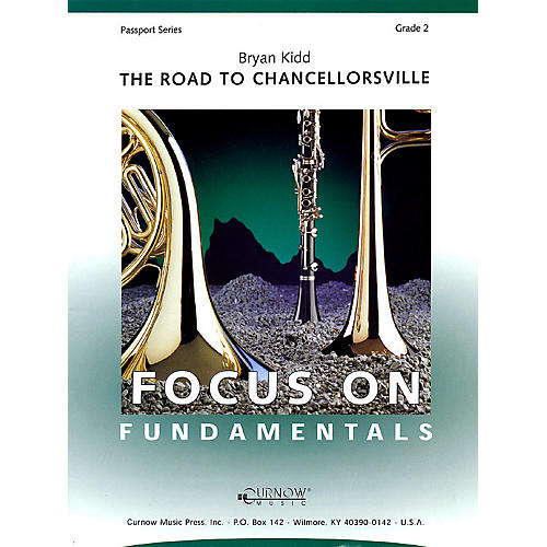 Curnow Music The Road to Chancellorsville (Grade 2 - Score Only) Concert Band Level 2 Composed by Bryan Kidd