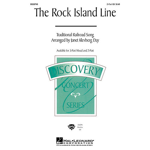 Hal Leonard The Rock Island Line 2-Part arranged by Janet Klevberg Day
