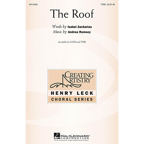 Hal Leonard The Roof TTBB composed by Andrea Ramsey