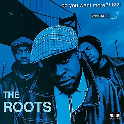 Alliance The Roots - Do You Want More?!!!??!