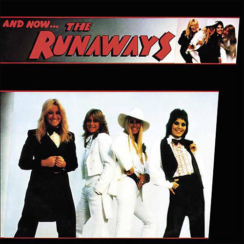 The Runaways - & Now The Runaways