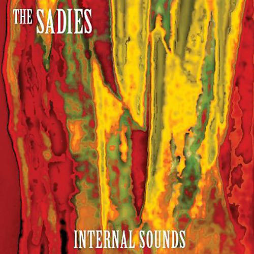 Alliance The Sadies - Internal Sounds