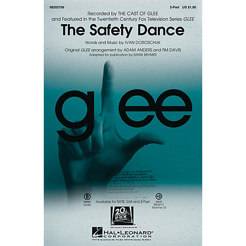 Hal Leonard The Safety Dance (featured in Glee) 2-Part by Glee Cast arranged by Adam Anders