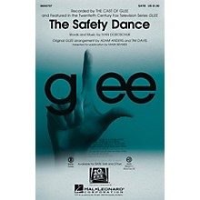 Hal Leonard The Safety Dance (featured in Glee) SATB by Glee Cast arranged by Adam Anders