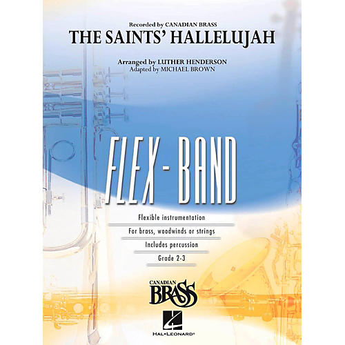 Hal Leonard The Saints' Hallelujah (Canadian Brass Version) Concert Band Flex-Band Series
