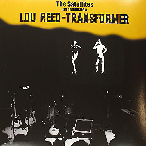 Alliance The Satellites - Un Homenaje a Lou Reed-Transformer