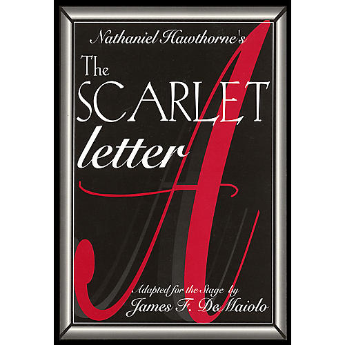 Applause Books The Scarlet Letter Applause Books Series Written by Nathaniel Hawthorne