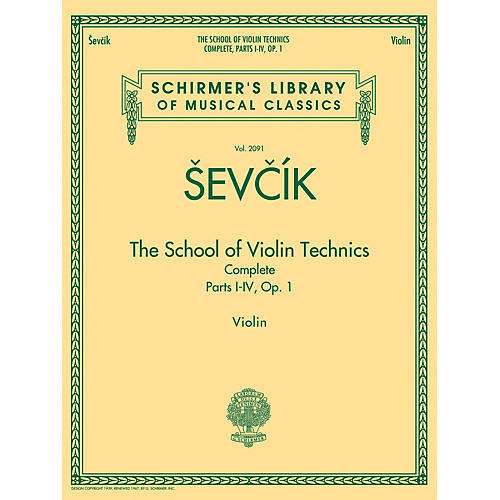 G. Schirmer The School of Violin Technics Complete, Op. 1 String Series Softcover