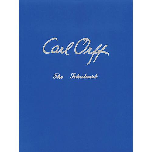 Schott The Schulwerk (Volume 3: The Documentation) Schott Series Written by Margaret Murray
