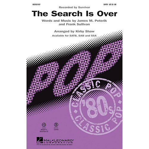 Hal Leonard The Search Is Over (1984 hit by Survivor) ShowTrax CD by Survivor Arranged by Kirby Shaw