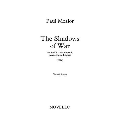 Novello The Shadows of War (Vocal Score) SATB with Piano Composed by Paul Mealor