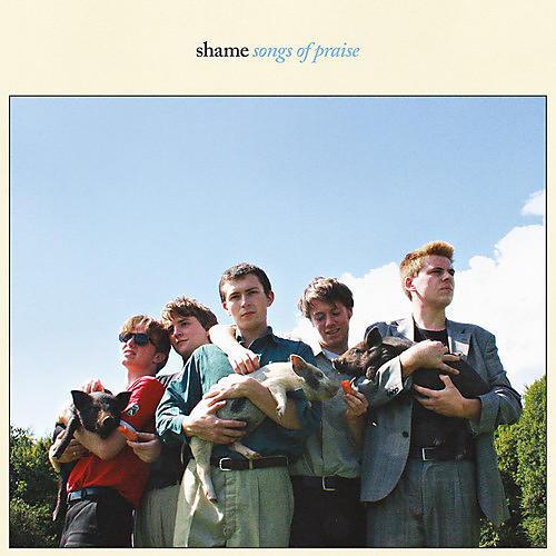 The Shame - Songs Of Praise