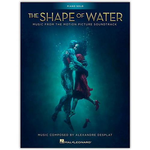 Hal Leonard The Shape of Water (Music from the Motion Picture Soundtrack) Piano Solo Songbook