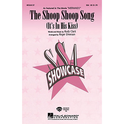 Hal Leonard The Shoop Shoop Song (It's in His Kiss) SSA arranged by Roger Emerson