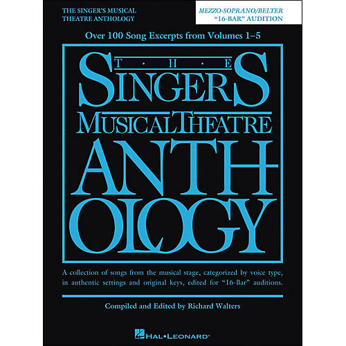 Hal Leonard The Singer'Ss Musical Theatre Anthology Mezzo-Soprano/ Belter 16 Bar Audition