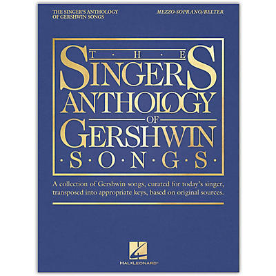 Hal Leonard The Singer's Anthology of Gershwin Songs - Mezzo-Soprano/Belter Vocal Collection