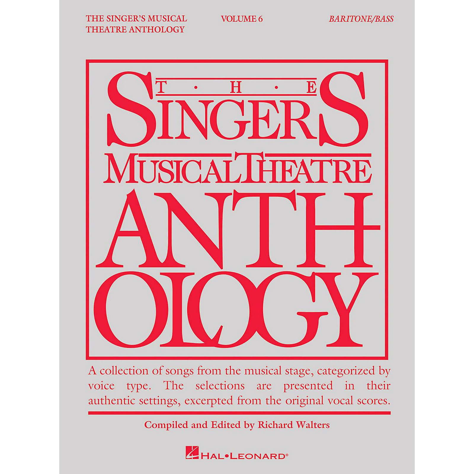 Hal Leonard The Singer's Musical Theatre Anthology: Baritone/Bass - Volume 6