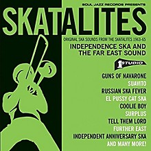 The Skatalites - Skatalites: Independence Ska & The Far East Sound