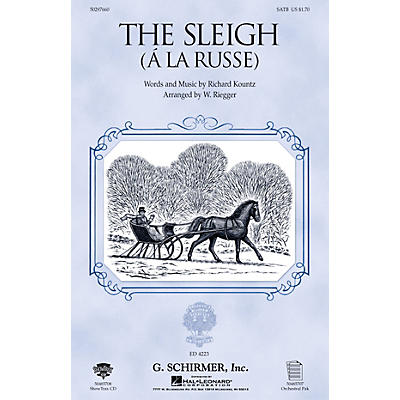 G. Schirmer The Sleigh (À La Russe) SSA Composed by Richard Kountz