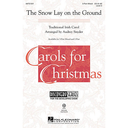 Hal Leonard The Snow Lay on the Ground (Discovery Level 2) 3-Part Mixed arranged by Audrey Snyder
