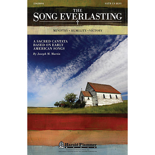 Shawnee Press The Song Everlasting (A Sacred Cantata based on Early American Songs) SATB composed by Joseph Martin